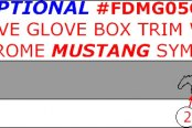 2005 Ford Mustang Optional Above Glove Box With Mustang Symbol, 4 Pcs.