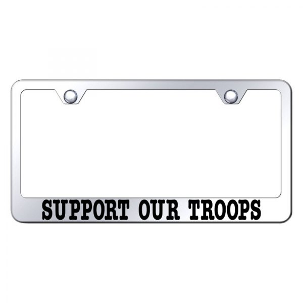 Autogold® - License Plate Frame with Laser Etched Support Our Troops Logo