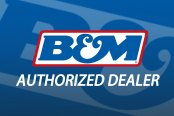 B&M Authorized Dealer