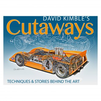 CarTech® - David Kimble's Cutaways: Techniques and the Stories Behind the Art