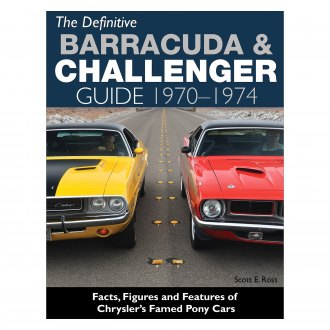 CarTech® - Definitive Barracuda and Challenger Guide: 1970-1974