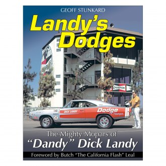 "CarTech® - Landy's Dodges: The Mighty Mopars of ""Dandy"" Dick Landy"