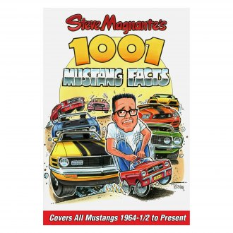 CarTech® - Steve Magnante's 1001 Mustang Facts