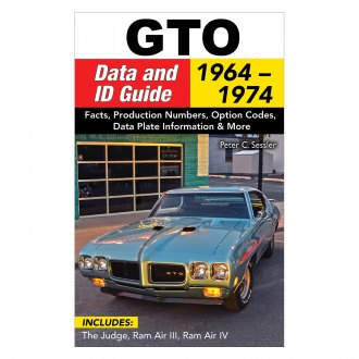 CarTech® - GTO Data and ID Guide: 1964-1974