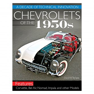 CarTech® - Chevrolets of the 1950s: A Decade of Technical Innovation