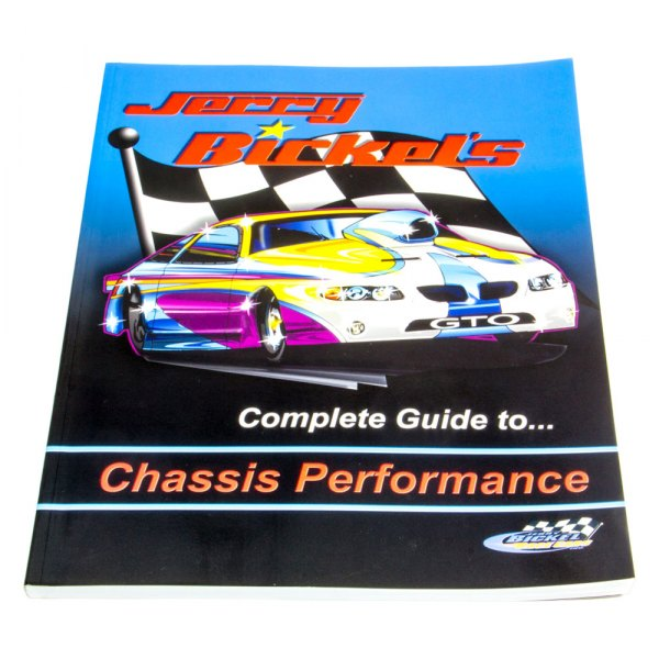 Chassis Engineering® - Jerry Bickel's Chassis Book