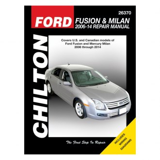 Chilton® - Ford Fusion and Mercury Milan Repair Manual