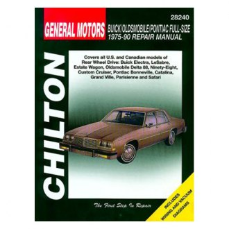 Chilton® - General Motors Buick/Oldsmobile/Pontiac Full-Size Repair Manual