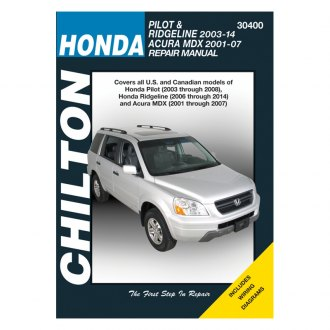 Chilton® - Honda Pilot/Ridgeline/Acura MDX Repair Manual
