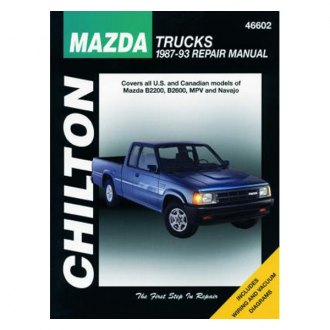 Chilton® - Mazda Trucks Repair Manual