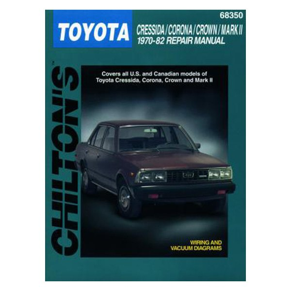 chilton 68350 toyota cressida corona crown mark ii repair manual rh carid com