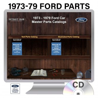 Detroit Iron® - 1973-1979 Ford Parts Manuals on CD