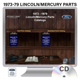 Detroit Iron® - 1973-1979 Lincoln/Mercury Parts Manuals on CD