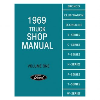 Detroit Iron® - 1969 Ford Truck Shop Manual