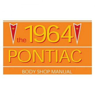 Detroit Iron® - 1964 Pontiac Body Shop Manual