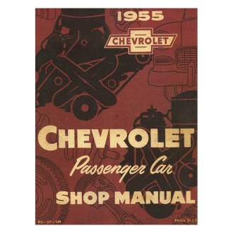 Detroit Iron® - 1955 Chevrolet Passenger Car Shop Manual