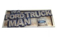 Eurosport Daytona® - I'm A Truck MAN Ford Built Tough Self-Adhesive Logo