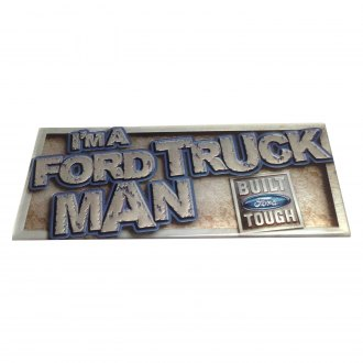 "Eurosport Daytona® - ""I'm A Truck MAN Ford Built Tough"" Ford Truck Logo Gels"