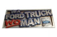 Eurosport Daytona® - I'm A Truck WOMAN Ford Built Tough Self-Adhesive Logo
