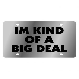 Eurosport Daytona® LS1047-1 - LSN License Plate with I'm Kind of a Big Deal Logo