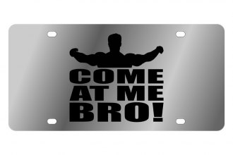 "Eurosport Daytona® LS1067-1 - LSN License Plate with ""Come At Me Bro!"" Logo"