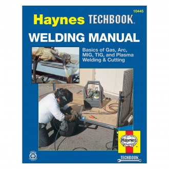 Haynes Manuals® - Welding Manual Techbook