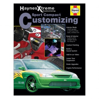 Haynes Manuals® - Sport Compact Customizing Manual