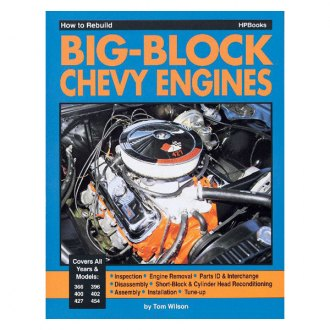 HP Books® - How to Rebuild Big-Block Chevy Engines Manual