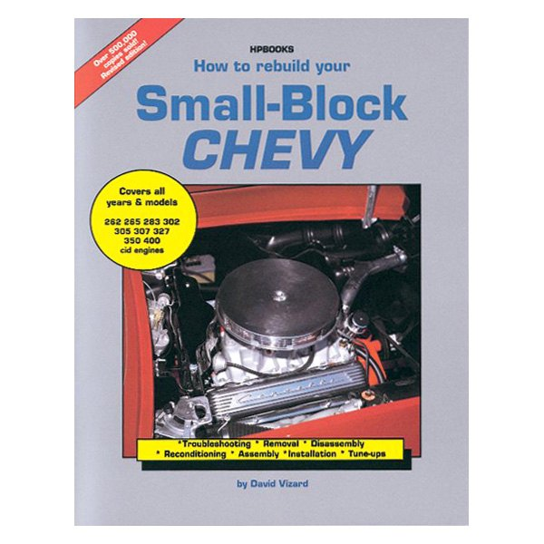 hp books 978 155788029 1 how to rebuild your small block chevy manual rh carid com Small Block Chevy Cylinder Heads Small Block Chevy Engine