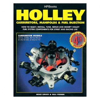 HP Books® - Holley Carburetors, Manifolds and Fuel Injections Manual