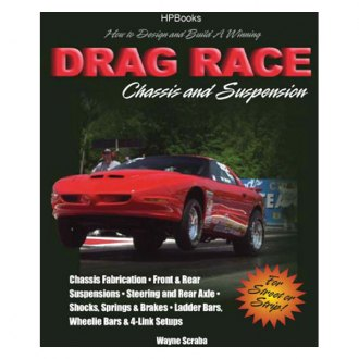 HP Books® - How to Build a Winning Drag Race Chassis and Suspension Repair Manual