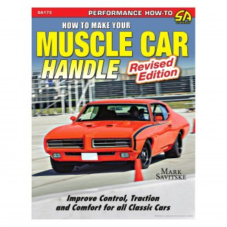 S-A Design® - How to Make Your Muscle Car Handle: Revised Edition