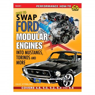 S-A Design® - How to Swap Ford Modular Engines into Mustangs, Torinos and More