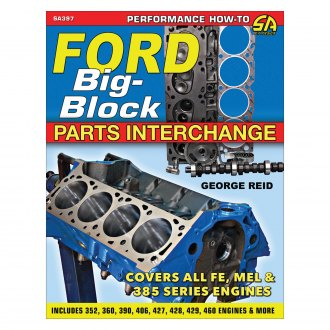 S-A Design® - Ford Big-Block Parts Interchange
