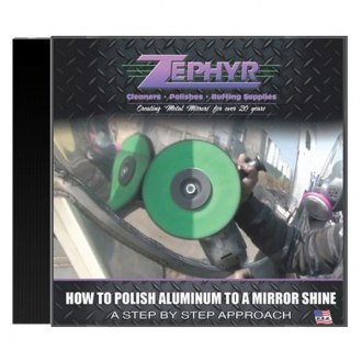 Zephyr® - How to Polish Aluminum to Mirror Shine Manual on DVD